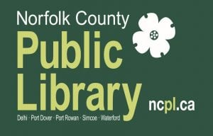 Norfolk County Public Library logo. Delhi, Port Dover, Port Rowan, Simcoe, and Waterford. ncpl.ca.
