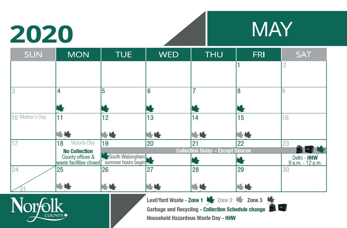May waste calendar for leaf and yard pick up. Zone 1 is May 4 - 8 and 29 - 22. Zone 2 and 3 is April 11 - 15 and 25 - 29.